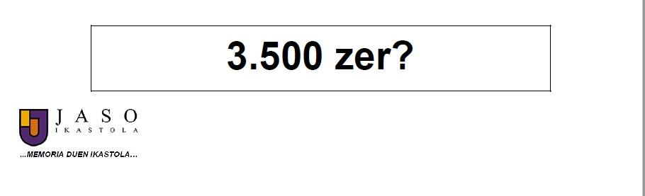 Joseba Arbaiza – 3500 zer?