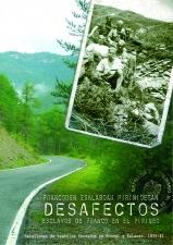 Desafectos. Esclavos de Franco en el Pirineo